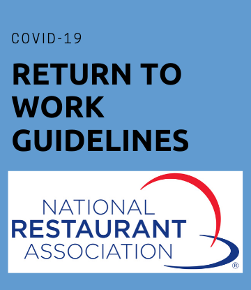 SCS, Restaurant Association logo with the words RETURN TO WORK GUIDELINES